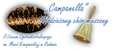 Campanella - młodzieżowy chór mieszany II Liceum Ogólnokształcącego im. Marii Konopnickiej w Radomiu